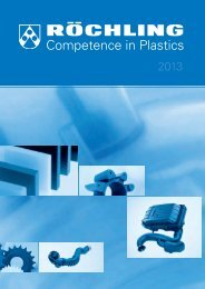 Competence in Plastics - Röchling Engineering Plastics