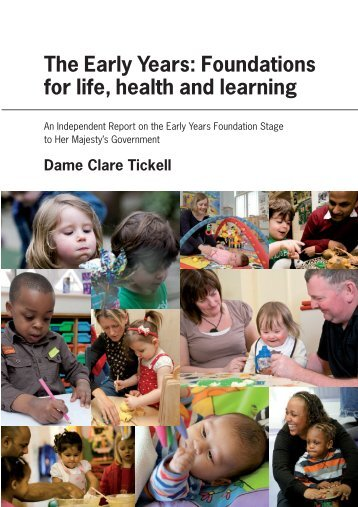 The Early Years: Foundations for life, health and learning - Digital ...