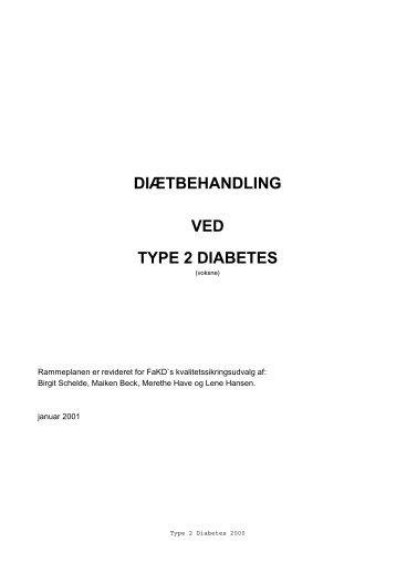 DIÆTBEHANDLING VED TYPE 2 DIABETES