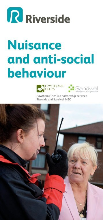 Nuisance and anti-social behaviour - Riverside