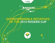 ECORESPONSIBLE INITIATIVES ANd RESULTS - Rogers Cup