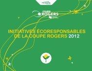 InItIatIves écoresponsables de la coupe rogers 2012 - Rogers Cup