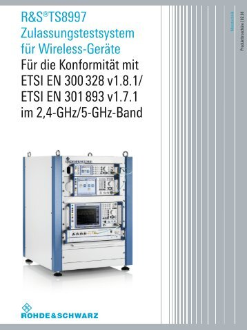 R&S®TS8997 Zulassungstestsystem für ... - Rohde & Schwarz