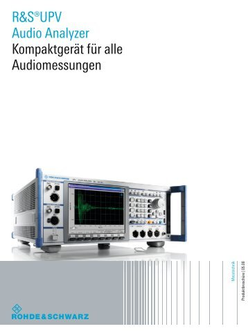 for R&S®UPV Audio Analyzer - Rohde & Schwarz