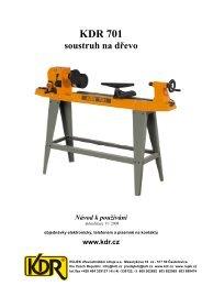 KDR 701 soustruh na dřevo Návod k používání