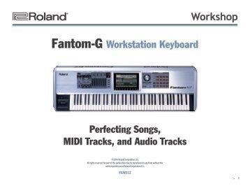 FGWS12—Perfecting Songs, MIDI Tracks, and Audio Tracks - Roland