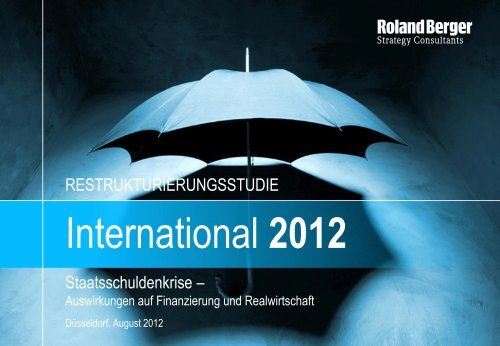 Internationale Restrukturierungsstudie 2012 - Roland Berger
