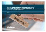 Insolvenzen in Deutschland 2010 – - Roland Berger