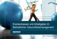 Krankenkassen und Arbeitgeber im Betrieblichen ... - Roland Berger