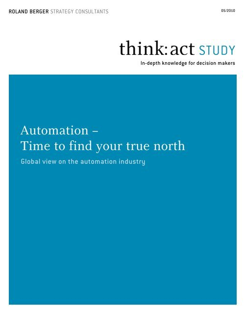 Automation â Time To Find Your True North Pdf Roland Berger