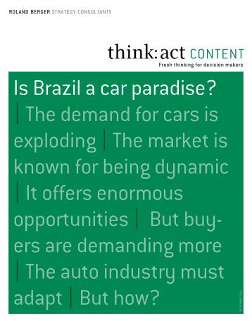 Is Brazil a car paradise? |the demand for cars is ... - Roland Berger