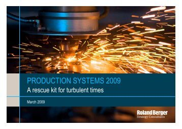 PRODUCTION SYSTEMS 2009 - Roland Berger