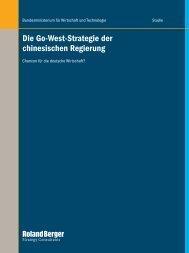 Die Go-West-Strategie der chinesischen Regierung - Roland Berger