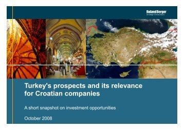Turkey's prospects and its relevance for Croatian ... - Roland Berger