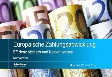 """""""Europäische Zahlungsabwicklung"""" (Deutsche ... - Roland Berger"""