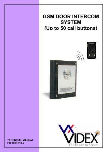 GSM DOOR INTERCOM SYSTEM (Up to 50 call ... - Videx Security