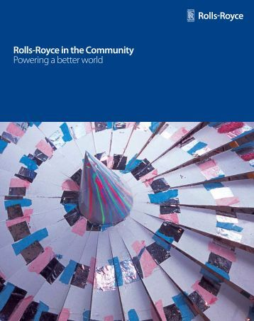 Rolls-Royce in the Community Powering a better world