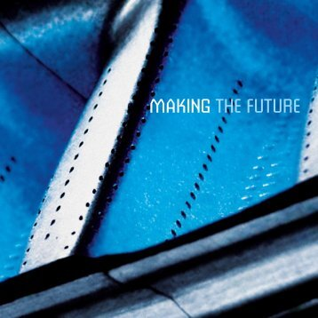 MAKING THE FUTURE - Rolls-Royce