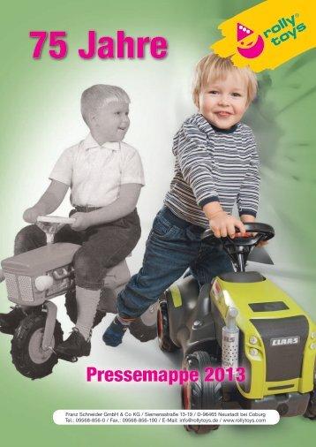 rolly toys Pressemappe 2013 - rolly toys Franz Schneider GmbH ...
