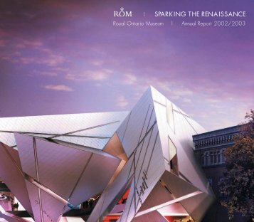 Annual Report 2002/2003 - Royal Ontario Museum