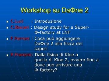 Workshop su DaΦne 2 - INFN Sezione di Roma
