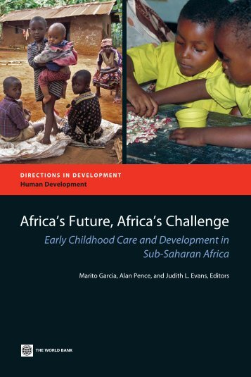 Africa's Future, Africa's Challenge - Consultative Group on Early ...
