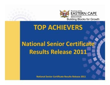 Top Achievers NSC Results Release 2011