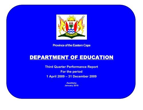 Third Quarter Performance Report for the period 1 April to 31 ...