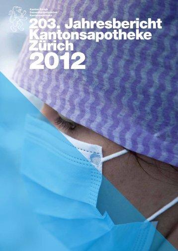 Jahresbericht 2012 - Kantonsapotheke Zürich - Kanton Zürich