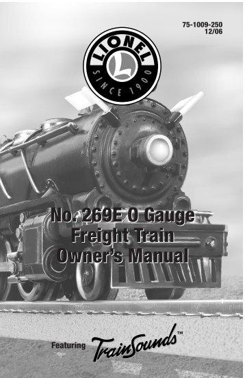 No. 269E O Gauge Freight Train - Lionel