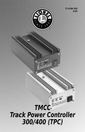 TMCC Track Power Controller 300/400 (TPC)Operating - Lionel