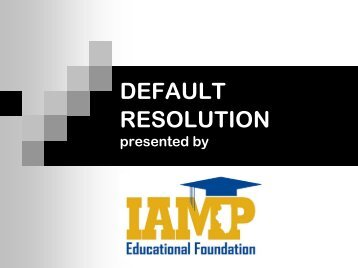 MORTGAGE DEFAULT RESOLUTION OPTIONS