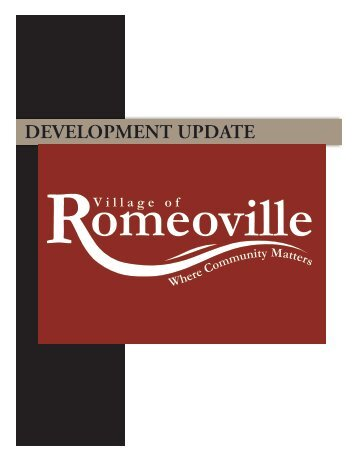 DEVELOPMENT UPDATE - Village of Romeoville