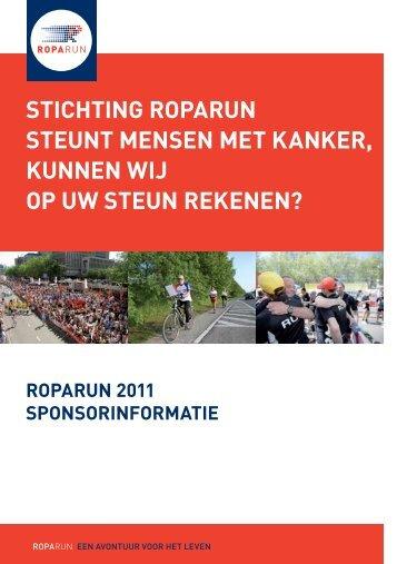 Stichting RopaRun Steunt menSen met kankeR, kunnen Wij op uW ...