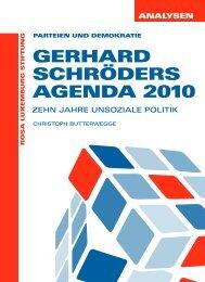 Gerhard SchröderS aGenda 2010 - Rosa-Luxemburg-Stiftung