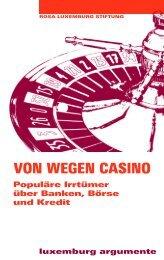 VON WEGEN CASINO - Rosa-Luxemburg-Stiftung