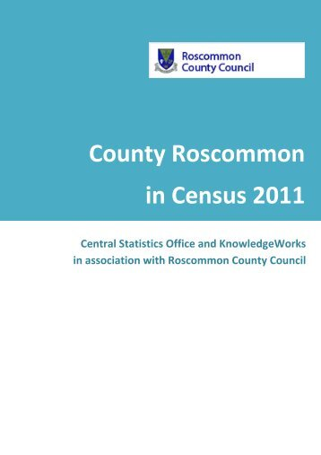 Roscommon in Census 2011 - Roscommon County Council