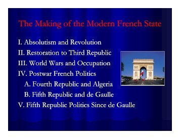 1. The Making of the Modern French State - Rose-Hulman