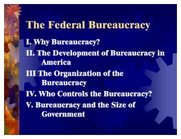The Federal Bureaucracy - Rose-Hulman