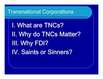 I. What are TNCs? II. Why do TNCs Matter? III. Why ... - Rose-Hulman