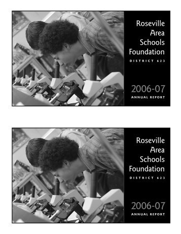 2006-2007 Annual Report RASF - Roseville Area Schools Foundation