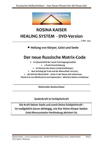 Russische Heiltechniken – Das Neue Wissen für die ... - rosina kaiser