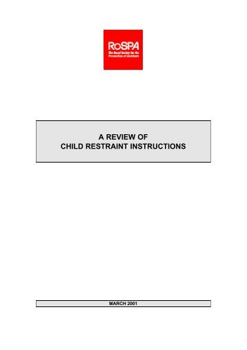 A REVIEW OF CHILD RESTRAINT INSTRUCTIONS - Child Car Seats