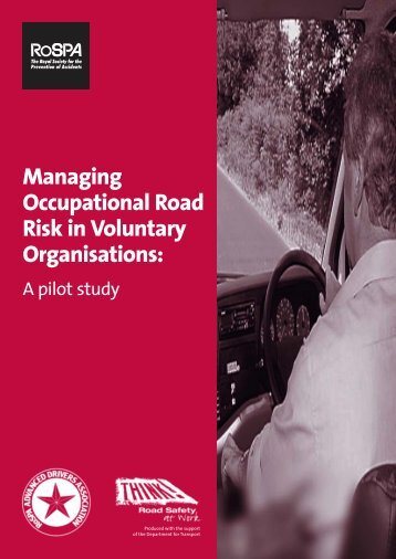 Managing Occupational Road Risk in Voluntary ... - RoSPA