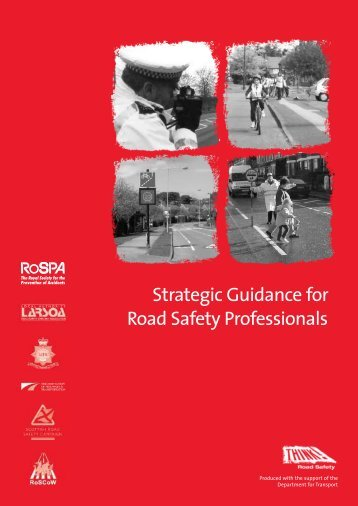 Strategic Guidance for Road Safety Professionals - RoSPA