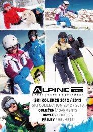 SKI KOLEKCE 2012 / 2013 SKI COLLECTION 2012 / 2013