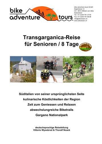 Transgarganica-Reise für Senioren / 8 Tage - Bike Adventure Tours