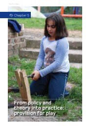 From policy and theory into practice: provision for play - Play England