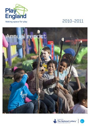 Annual report 2010 - Play England