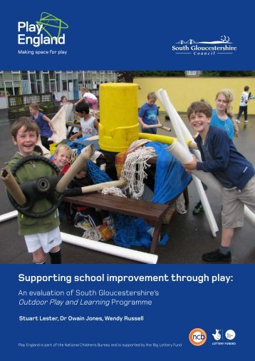 Supporting school improvement through play: An ... - Play England